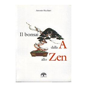 The bonsai from A to Zen