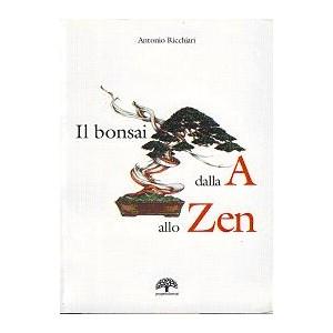 Il Bonsai dalla A allo Zen